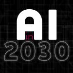 blog: AI in 2030